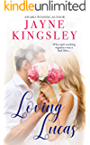 Loving Lucas: An Unrequited Love Office Romance