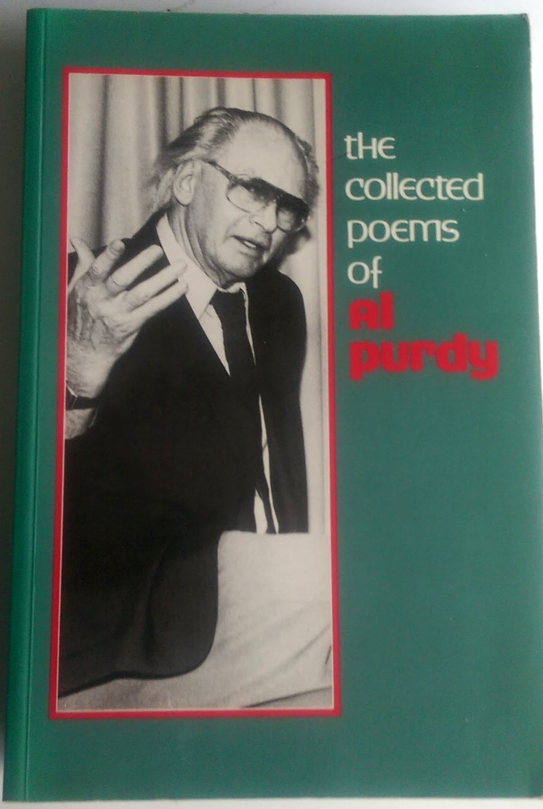 The Collected Poems of Al Purdy: Al Purdy, Russell Brown