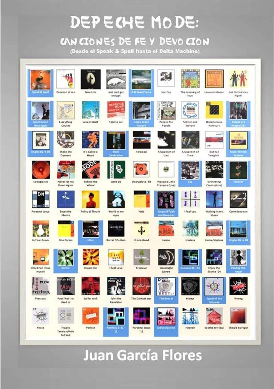 Depeche Mode, Canciones de Fe y Devoción: Amazon.es: García Flores, Juan: Libros