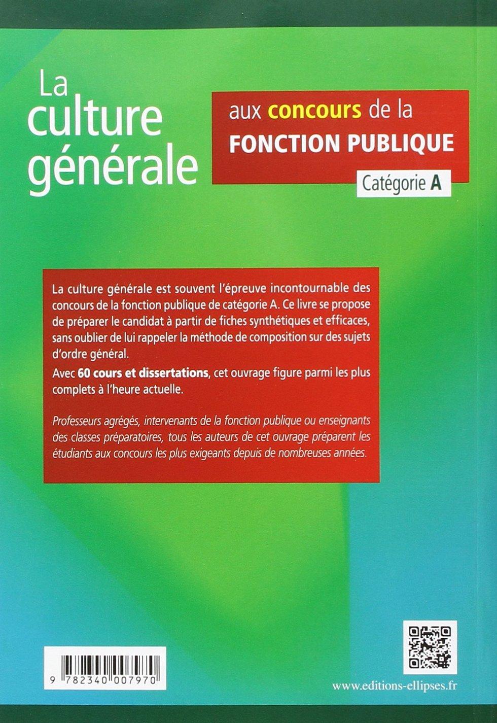 Amazon Fr La Culture Generale Aux Concours De La Fonction Publique