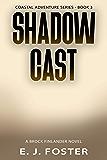 Shadow Cast: A Brock Finlander Novel (Coastal Adventure Series Book 3)
