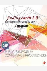 100 Year Starship 2015 Public Symposium Conference Proceedings Paperback