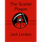 The Scarlet Plague (Illustrated) (English Edition)