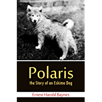 Polaris,  the Story of an  Eskimo Dog (1922)