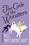 The Code of the Woosters: (Jeeves & Wooster) (Jeeves & Wooster Series Book 7) (English Edition)