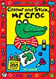 Mr Croc: Colour and Stick, Mr Croc