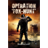 Operation 'Fox-Hunt'