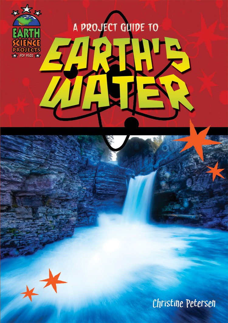 A Project Guide to Earth's Waters (Earth Science Projects for Kids) PDF