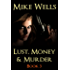 Lust, Money & Murder - Book 3 (Free Book 1): A Female Secret Service Agent Takes on an International Criminal