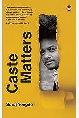 Caste Matters Kindle Edition