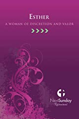 Esther: A Woman of Discretion and Valor (NextSunday Studies) Kindle Edition