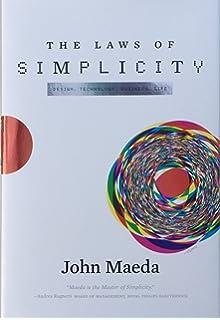 The Laws of Simplicity: Design, Technology, Business, Life price comparison at Flipkart, Amazon, Crossword, Uread, Bookadda, Landmark, Homeshop18
