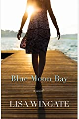 Blue Moon Bay (The Shores of Moses Lake Book #2) Kindle Edition