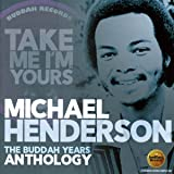 Take Me I'm Yours: The Buddah Years Anthology