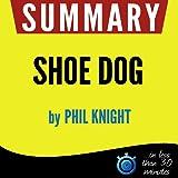 Summary: Shoe Dog