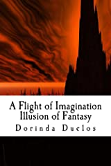 A Flight of Imagination: Illusion of Fantasy (Book 2) Kindle Edition