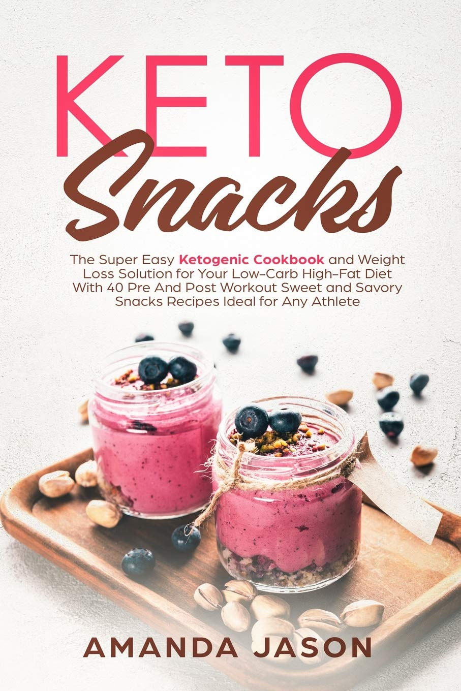 Keto Snacks Ketogenic Cookbook Solution product image