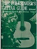 The Folksinger's Guitar Guide, An Advanced Instruction Guide (Volume 2)