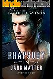 Rhapsody in Dark Matter (Music is Magic Book 1)
