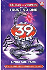 Cahills vs Vespers - 5 Trust No One: Trust No One (39 Clues Series Two) (The 39 Clues) Hardcover