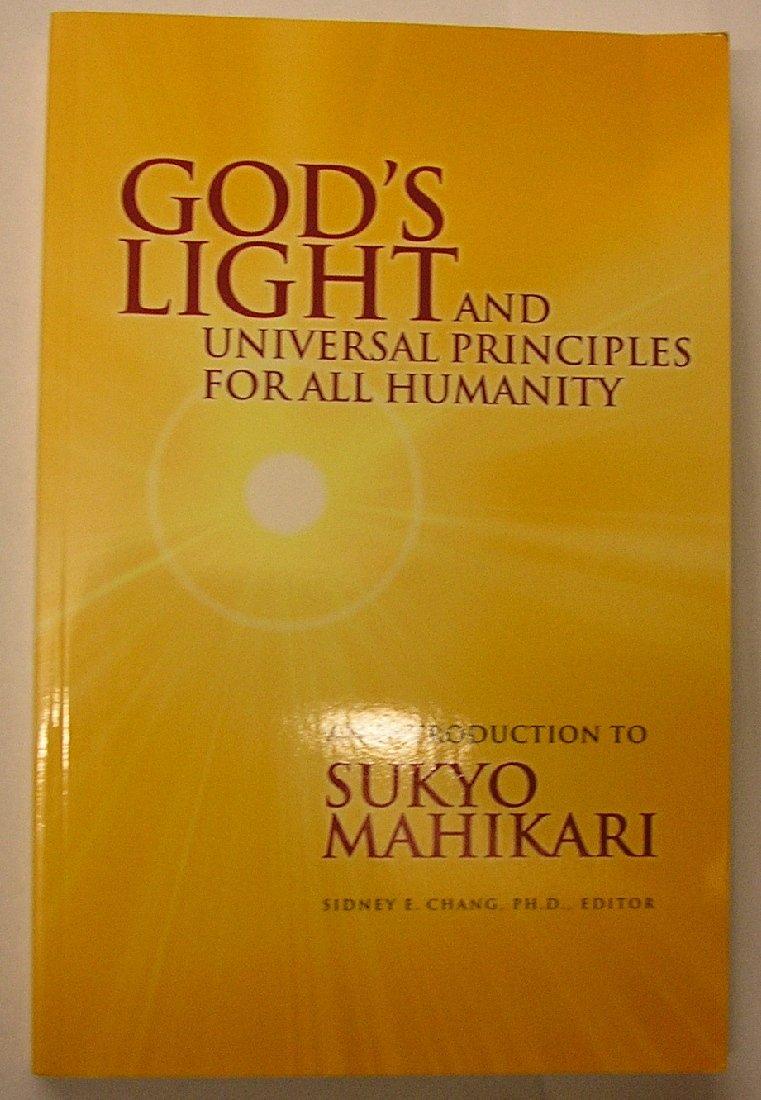 Download God's Light and Universal Principles for All Humanity: An Introduction to Sukyo Mahikari pdf epub