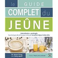 GUIDE COMPLET DU JEÛNE (LE)