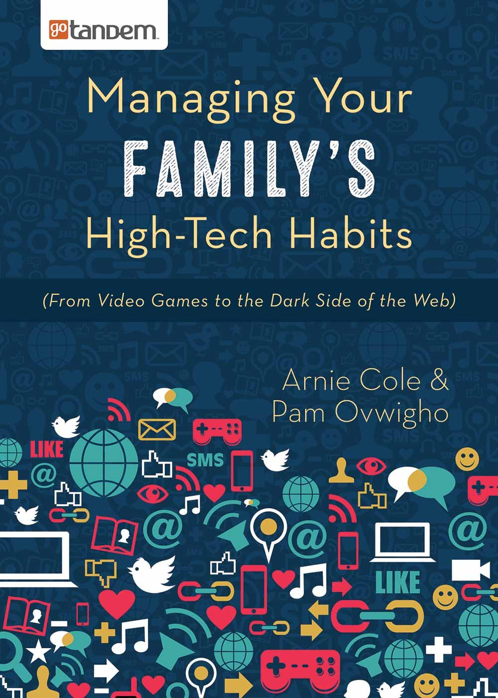 Download Managing Your Family's High-Tech Habits: (From Video-Games to the Dark Side of the Web) PDF