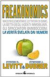 Freakonomics - Il calcolo dell'incalcolabile (Saggi Paperback Vol. 61)