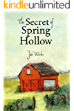 The Secret of Spring Hollow