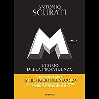 M. L'uomo della provvidenza (Il romanzo di Mussolini Vol. 2) (Italian Edition) book cover