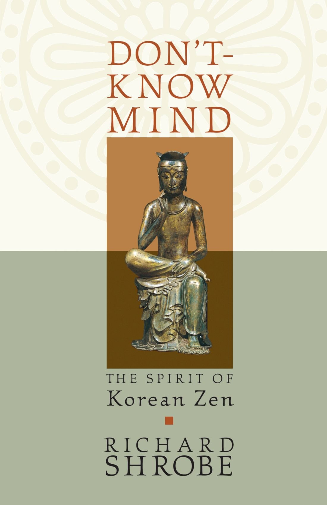 Don't-Know Mind: The Spirit of Korean Zen pdf