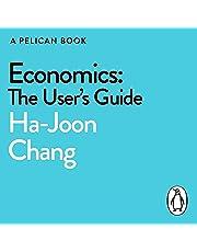 Economics: The User's Guide: (A Pelican Book)