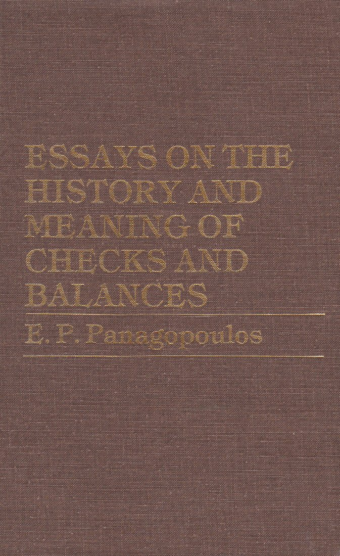 Essays On The History And Meaning Of Checks And Balances Ep  Essays On The History And Meaning Of Checks And Balances Ep  Panagopoulos  Amazoncom Books Help For Writing also Science Essay Topics  Help With Speech Writing