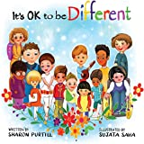 It's OK to be Different: A Children's Picture Book About Diversity and Kindness