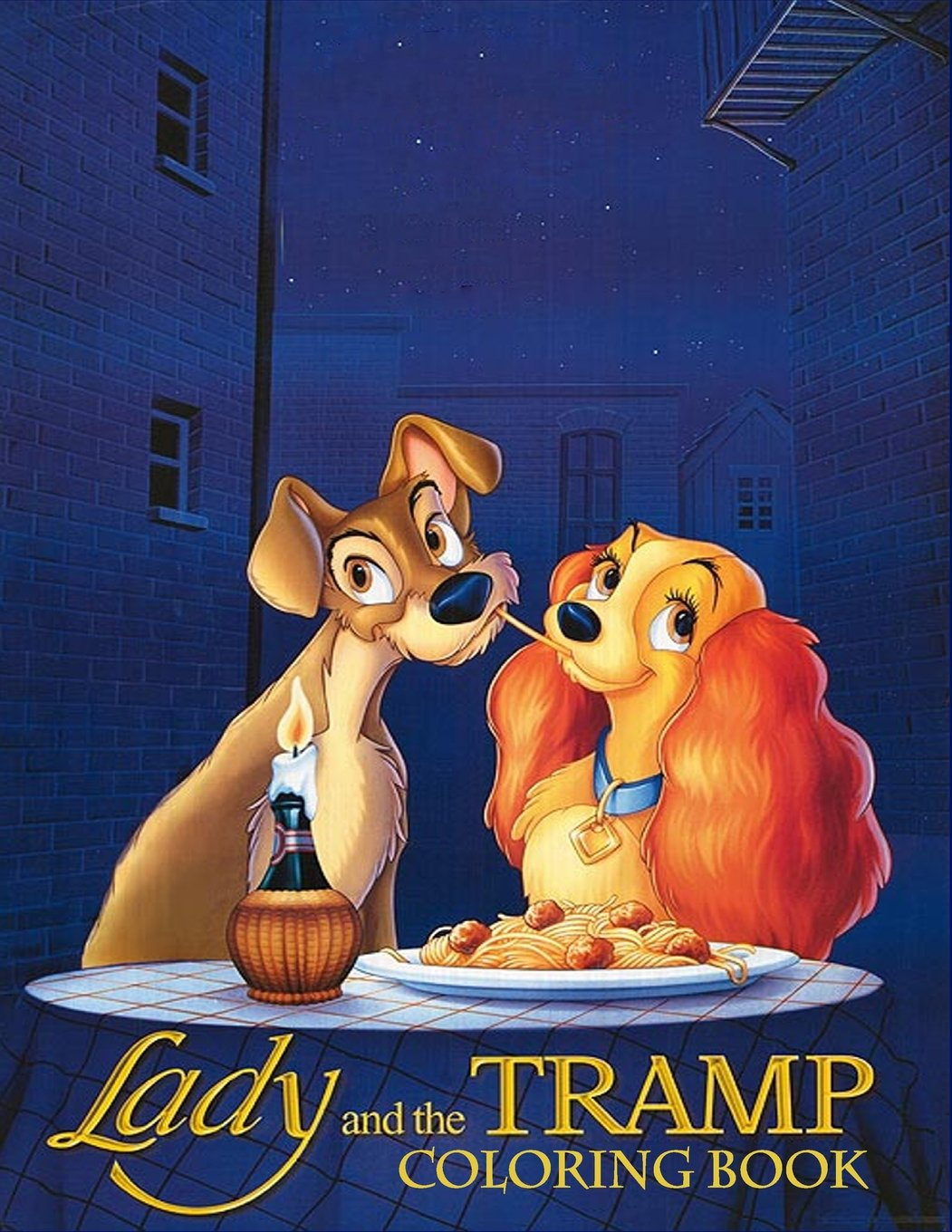 Read Online Lady and the Tramp Coloring Book: Coloring Book for Kids and Adults, This Amazing Coloring Book Will Make Your Kids Happier and Give Them Joy (Best ... Books for Adults and Kids 2-4 4-8 8-12+) pdf epub