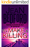 To Make A Killing (Anna Southwood Mystery Book 2)