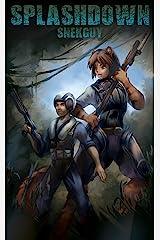 Splashdown (Pinwheel Book 2) Kindle Edition