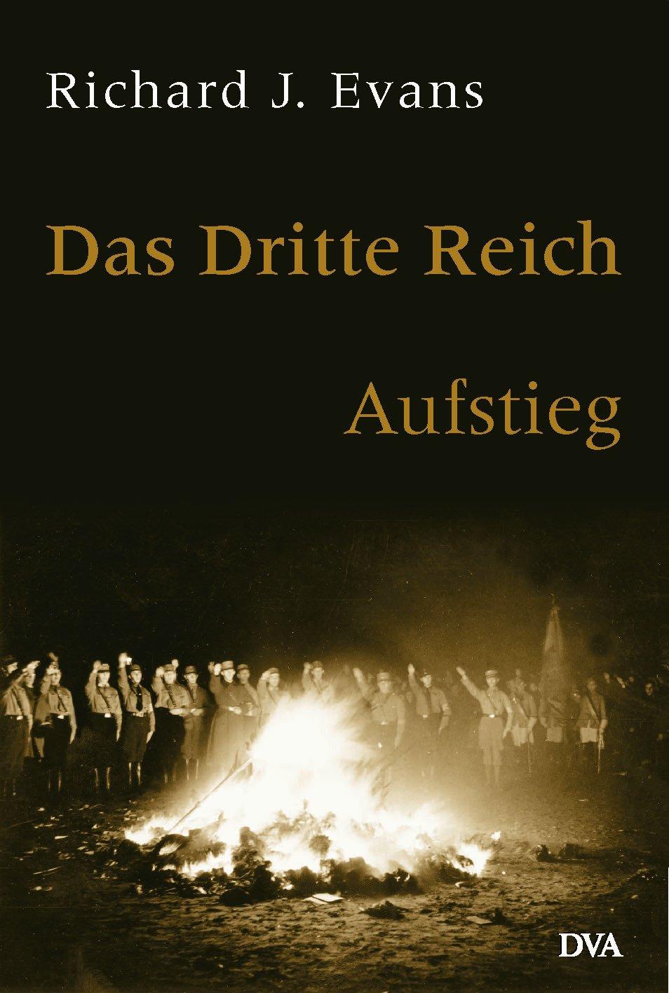 Das Dritte Reich. Band 1 - Aufstieg