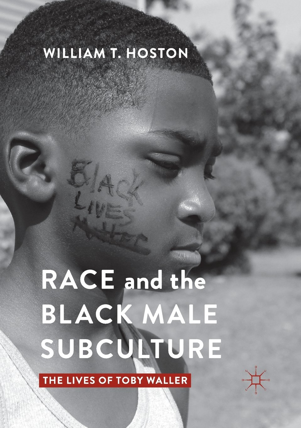 Download Race and the Black Male Subculture: The Lives of Toby Waller ebook
