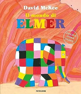 Amazon It Elmer L Elefante Variopinto Ediz Illustrata David