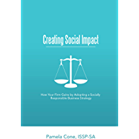 Creating Social Impact: How Your Firm Gains By Adopting a Socially Responsible Business Strategy (English Edition)