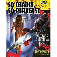 So Deadly, So Perverse 50 Years of Italian Giallo Films Vol. 2 1974-2013 (2)