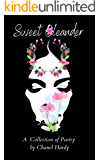 Sweet Oleander: A Collection of Poetry