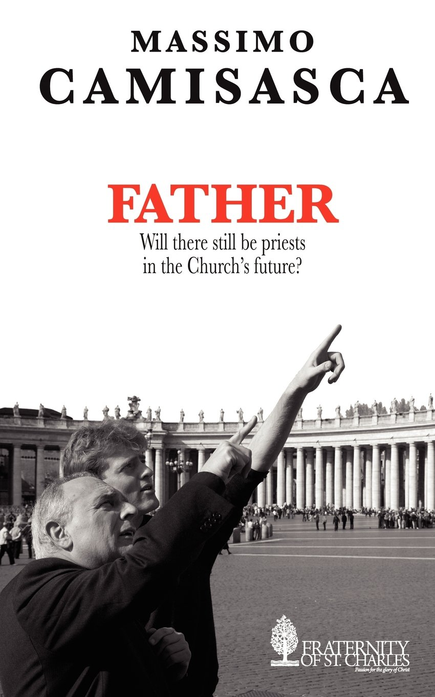 Download Father. Will there still be priests in the Church's future? ebook