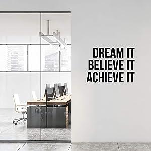 Vinyl Wall Art Decal - Dream It. Believe It. Achieve It - 25