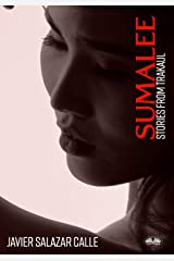 Sumalee: Stories From Trakaul Kindle Edition