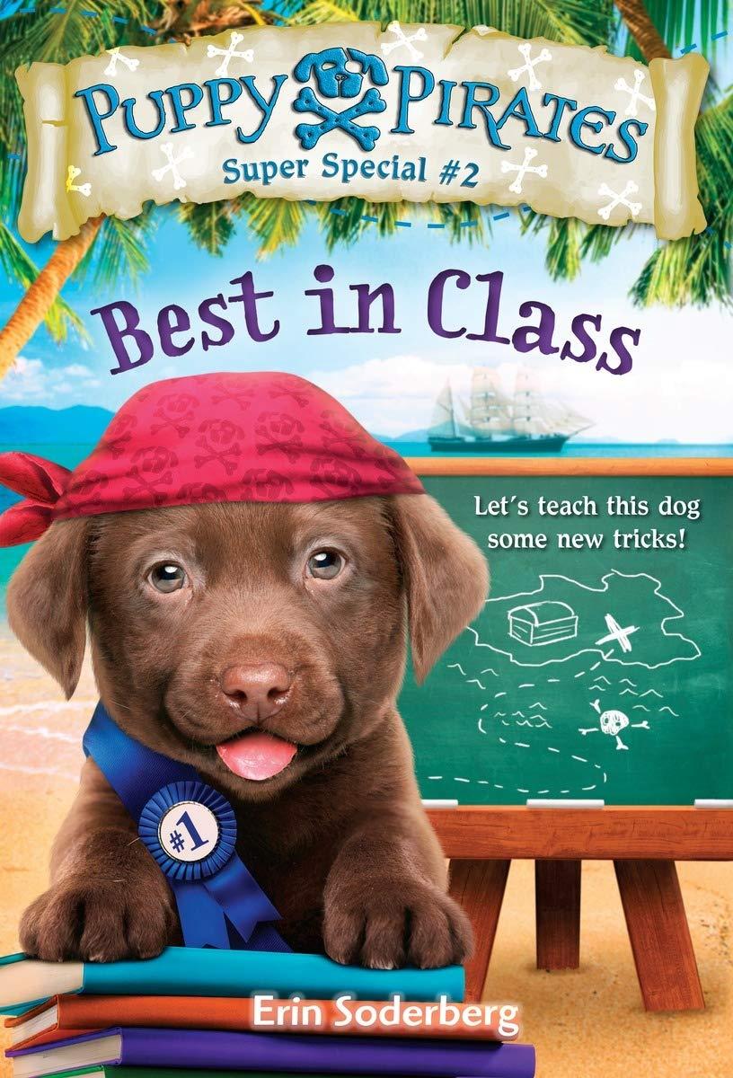Puppy Pirates Super Special #2: Best in Class pdf epub