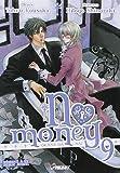 No money, Tome 9 :