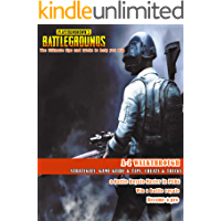 PlayerUnknown's Battlegrounds: The ultimate tips and tricks to help you win (Complete PubG Guide 2020) (English Edition)