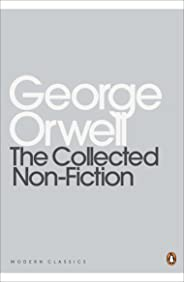 The Collected Non-Fiction: Essays, Articles, Diaries and Letters, 1903-1950 (English Edition)